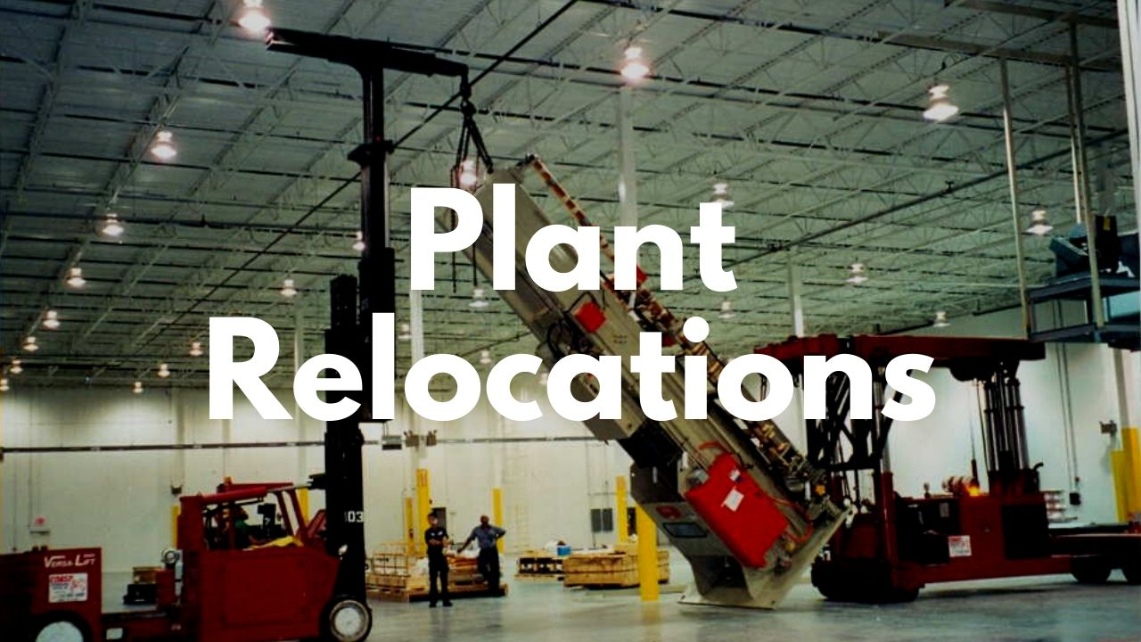 Plant Relocations
